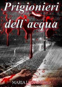 Cover PRIGIONIERI DELL'ACQUA