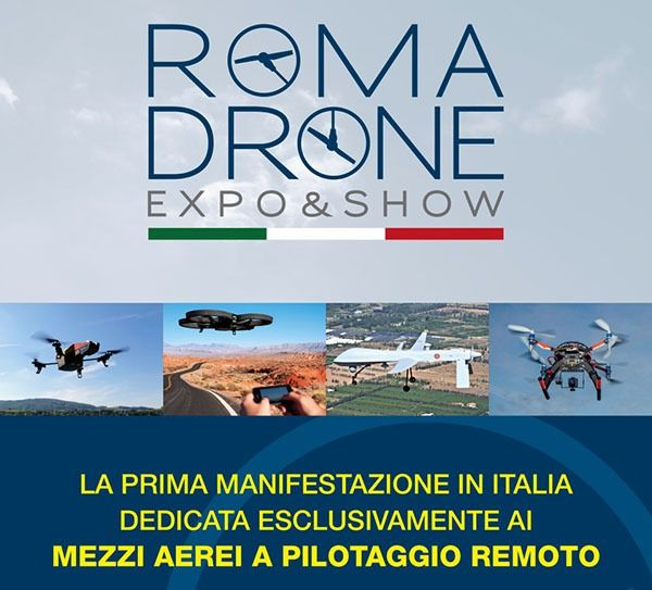 La locandina dell'evento Roma Drone Expo&Show